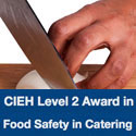 CIEH Level 2 Award in Food Safety in Catering